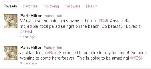 Paris Hilton's Tweets from Bali